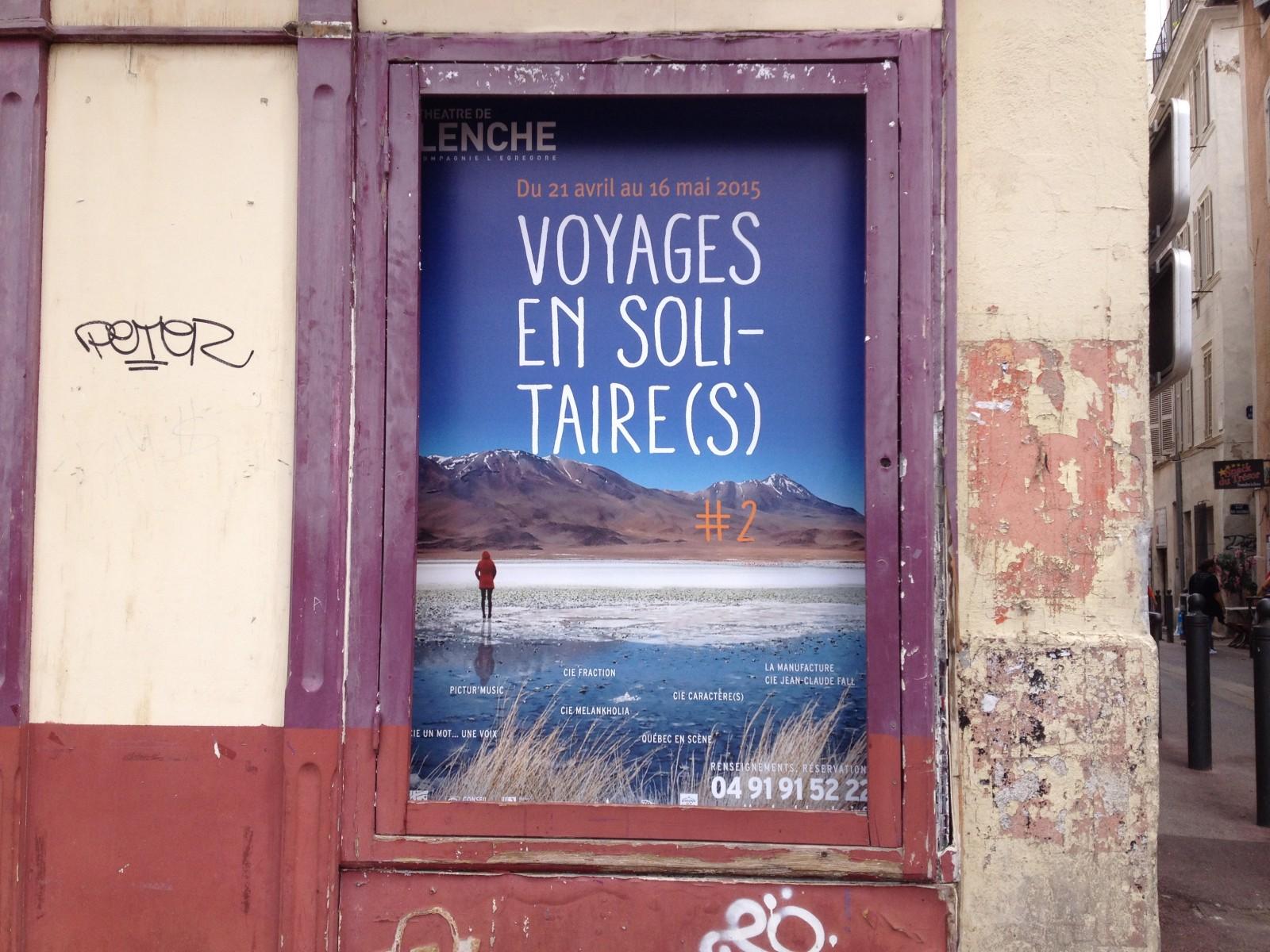 Affiche du festival Voyages en Solitaire(s) jusqu'au 16 mai au Théâtre de Lenche ©MD